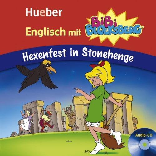 9783192595264: Englisch mit Bibi Blocksberg. Hexenfest in Stonehenge. Lern-Hörspiel-Audio-CD