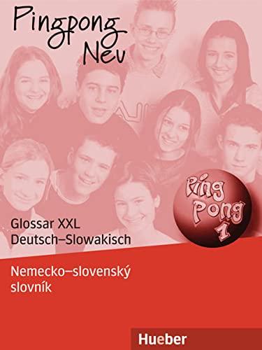 9783192716546: Pingpong Neu 1. Glossar XXL Deutsch-Slowakisch - Nemecko-slovenskའslovnàk