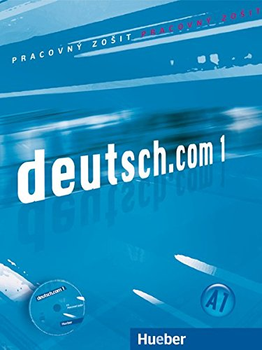 9783192716584: deutsch.com 1. Arbeitsbuch Slowakisch mit Audio-CD zum Arbeitsbuch: Deutsch als Fremdsprache - A1
