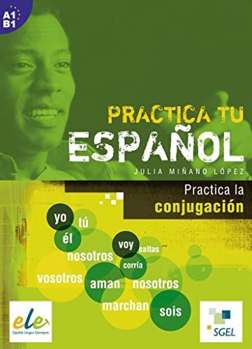 9783192845000: Practica tu español: Practica la conjugación