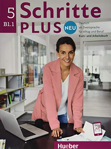 9783193010858: Schritte plus Neu 5. Deutsch als Zweitsprache für Alltag und Beruf. Kursbuch + Arbeitsbuch + CD zum Arbeitsbuch [Lingua tedesca]: Kurs - und Arbeitsbuch B1.1 + CD zum
