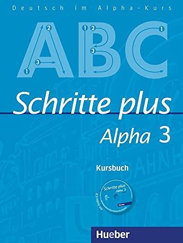 9783193014528: Schritte plus Alpha 3. Kursbuch mit Audio-CD