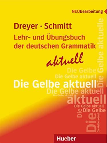 9783193072559: LEHR-UND ÜBUNGSB.DT.GRAMM.aktuell [Lingua tedesca]: Neubearbeitung / Lehr- und Übungsbuch