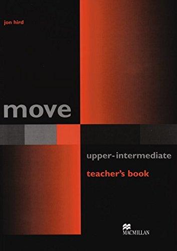 9783193129642: Move Upper-Intermediate. Teacher's Book
