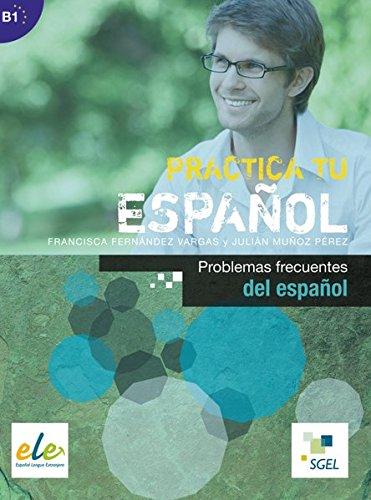 9783193145000: Practica tu español: Problemas frecuentes del español