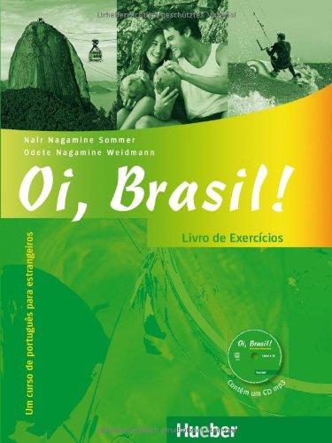 9783193154200: Oi, Brasil!: Livro De Exercicios + Mp3-cd (Portuguese Edition)