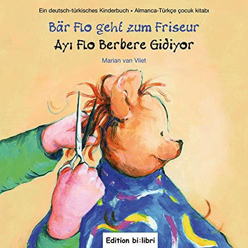 9783193195944: Bär Flo geht zum Friseur/Ay Flo Berbere Gidiyor: Kinderbuch Deutsch-Türkisch