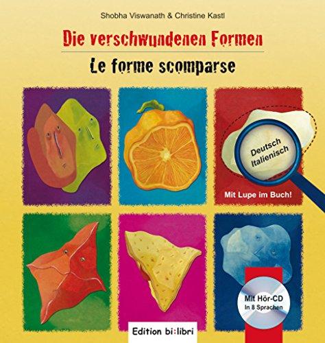 9783193195951: Die verschwundenen Formen. Kinderbuch Deutsch-Italienisch