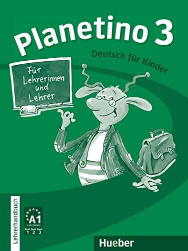 9783193215796: Planetino: Lehrerhandbuch 3 (German Edition)