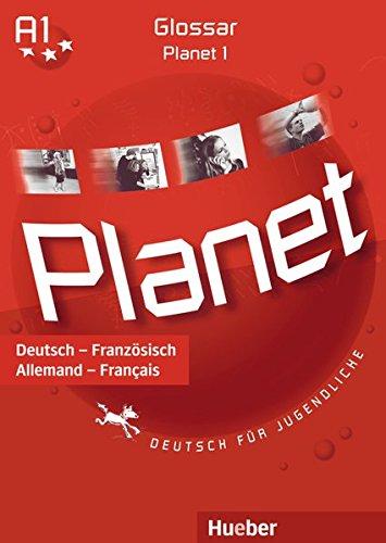 9783193216786: Planet 1: Deutsch für Jugendliche.Deutsch als Fremdsprache / Glossar Deutsch-Französisch - Glossaire Allemand-Français