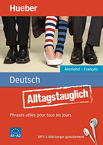 Alltagstauglich Deutsch. Phrases utiles pour tous les: John Stevens, Timea