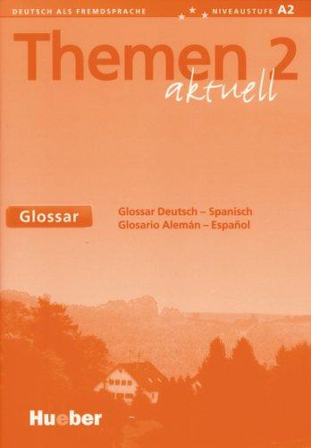 9783193316912: Themen aktuell 2. Glossar Deutsch - Spanisch