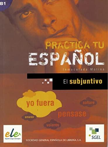 9783193345004: Practica tu español: El subjuntivo