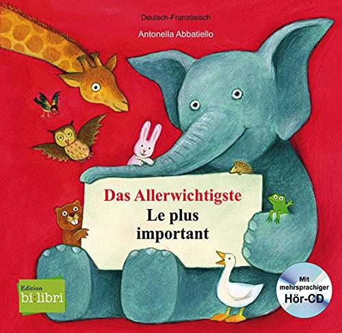 9783193395948: Das Allerwichtigste / Le plus important: Kinderbuch Deutsch-Französisch