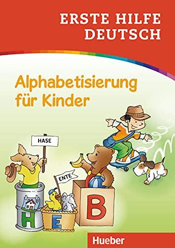 Erste Hilfe Deutsch Alphabetisierung für Kinder: Buch: Corina Beurenmeister; Frank Becker; ...