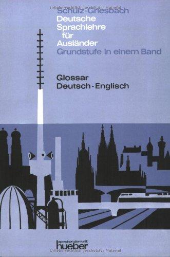 9783193510068: Deutsche Sprachlehre für Ausländer - Grundstufe in einem Band. Glossar Deutsch-Englisch: Deutsch als Fremdsprache