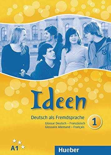 9783193618238: Ideen 1. Glossar Deutsch-Französisch - Glossaire Allemand-Français: Deutsch als Fremdsprache