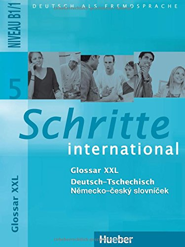 Schritte international 5. Glossar XXL Deutsch-Tschechisch: Deutsch