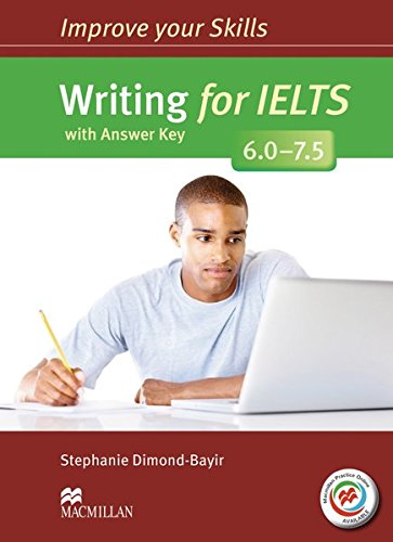 Improve Your Skills for IELTS: Writing for IELTS (6.0 - 7.5). Student's Book with MPO and Key:...