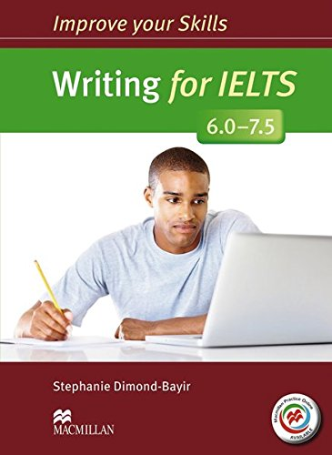9783193829139: Improve your Skills: Writing for IELTS (6.0 - 7.5)