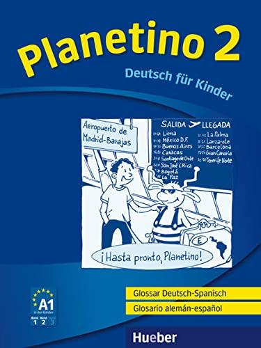9783193915788: Planetino 2. Glossar Deutsch-Spanisch Glosario aleman-espanol