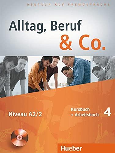 9783194015906: Alltag, Beruf & Co.: Kurs- Und Arbeitsbuch 4 MIT CD Zum Arbeitsbuch