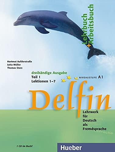 Delfin, Lehrbuch und Arbeitsbuch, m. Audio-CD. Tl.1. Lektionen 1-7. Niveaustufe A1 - Hartmut Aufderstraße