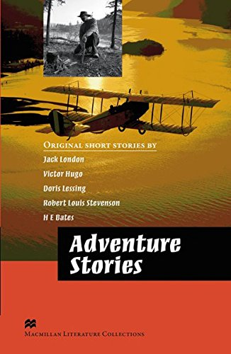 Adventure Stories: Advanced Level. Lektürensammlung: Jack London; Victor