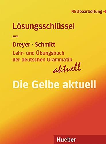 9783194072558: Lehr- und Übungsbuch der deutschen Grammatik ? aktuell: Neubearbeitung / Lösungsschüssel zu allen Sprachfassungen