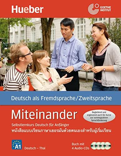9783194095090: Miteinander. Selbstlernkurs Deutsch für Anfänger. Ausgabe Thai