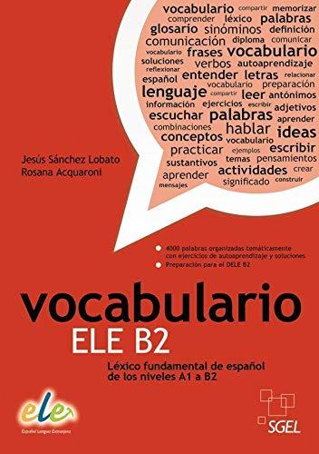 9783194145009: Vocabulario ELE B2: Léxico fundamental de español de los niveles A1 a B2 / Buch