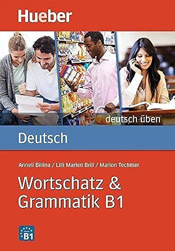 DT.ÜBEN Wortschatz & Grammatik B1: Anneli Billina; Lilli
