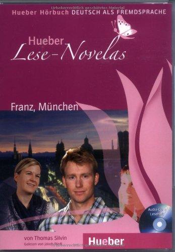 Hueber Lese-Novelas: Franz, Munchen - Leseheft Und: Silvin, Thomas