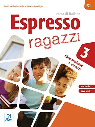 9783194254664: Espresso ragazzi 3. Einsprachige Ausgabe. Lehr- und Arbeitsbuch mit Audio-CD: corso di italiano