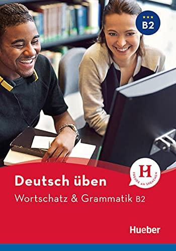 Wortschatz & Grammatik B2: Buch: Billina, Anneli, Techmer,