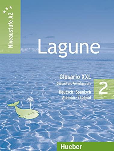 9783194316256: Lagune 2. Glosario XXL alemán-español: Deutsch als Fremdsprache - Niveaustufe A2. Explicaciones de las tablas gramaticales - Fonética - Usos y costumbres