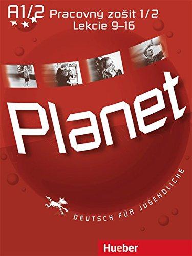 9783194416789: Planet 1. Arbeitsbuch Pracovný zoSit 1/2 Lekcie 9-16: Deutsch für Jugendliche. Deutsch als Fremdsprache