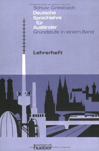 9783194610064: Deutsche Sprachlehre Fur Auslander - One-Volume Edition - Level 2: Lehrerheft