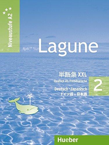 Lagune 2. Niveaustufe A2. Glossar XXL Deutsch-Japanisch