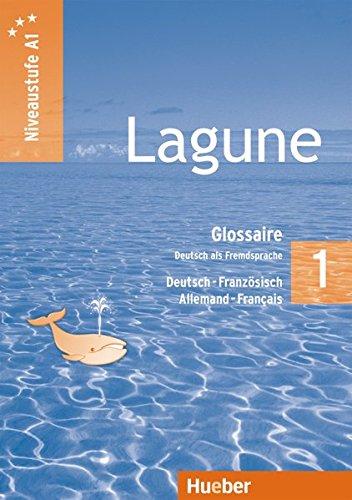 9783194816244: Lagune 1. Niveaustufe A1. Glossar Deutsch-Französisch. Glossaire Allemand-Français: Deutsch als Fremdsprache