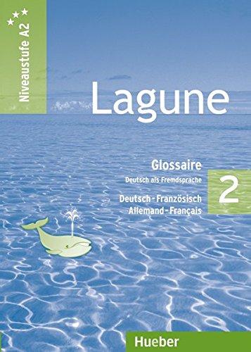 Lagune 2. Niveaustufe A2. Glossar Deutsch-Französisch -