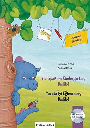 9783194895959: Viel Spaß im Kindergarten, Dadilo! Viel Spaß im Kindergarten, Dadilo!