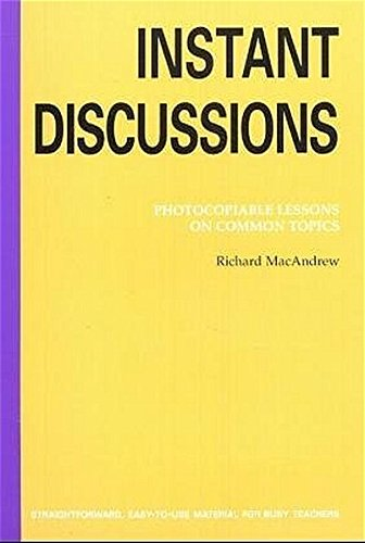 9783194929241: Instant Discussions: Photocopiable Lessons on Common Topics (Photocopiable ELT Instant Lessons Series) (Hueber Co-Edition)
