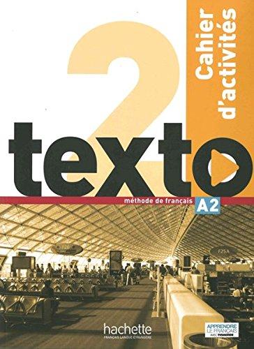 texto 2. Arbeitsbuch mit 2 Audio-CDs und: Marine Antier, Corina
