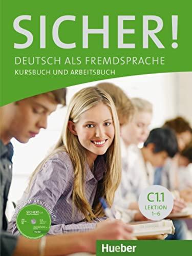 9783195012089: Sicher! in Teilbanden: Kurs- Und Arbeitsbuch C1.1 Lektion 1 -6 Mit Audio-CD Zu