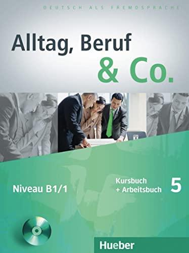 9783195015905: Alltag, Beruf & Co.: Kurs- Und Arbeitsbuch 5 MIT CD Zum Arbeitsbuch (German Edition)