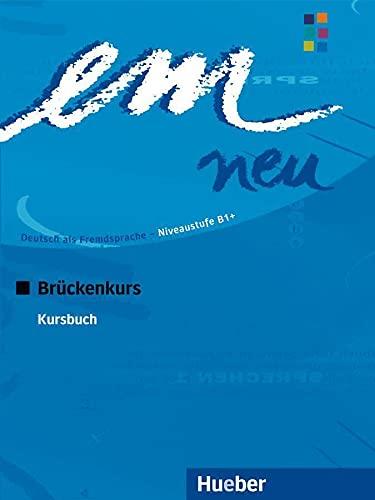 9783195016964: EM NEU 2008 BRÜCKENK.Kursbuch(alum) [Lingua tedesca]