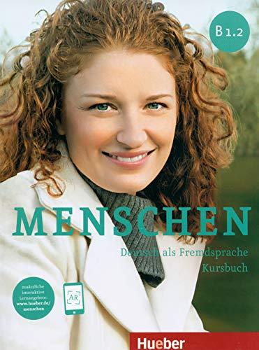 9783195019033: Menschen B1/2: Deutsch als Fremdsprache / Kursbuch mit Online-Lernmaterial: Kursbuch B1.2