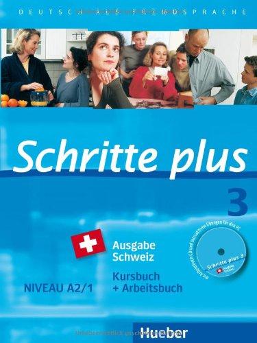 9783195019132: Schritte plus 3 Ausgabe Schweiz. Kursbuch + Arbeitsbuch mit Audio-CD: Deutsch als Fremdsprache / Kursbuch + Arbeitsbuch mit Audio-CD zum Arbeitsbuch und interaktiven Übungen