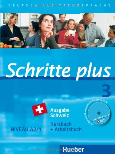 9783195019132: Schritte plus 3 Ausgabe Schweiz. Kursbuch + Arbeitsbuch mit Audio-CD